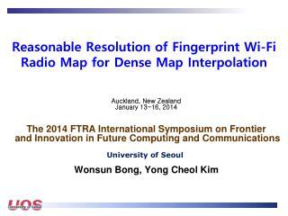Reasonable  Resolution of Fingerprint Wi-Fi Radio Map for Dense Map  Interpolation