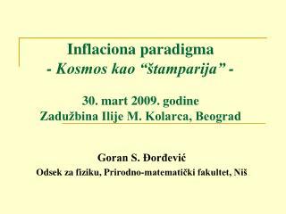 Goran S. Đorđević Odsek za fiziku, Prirodno-matematički fakultet, Niš