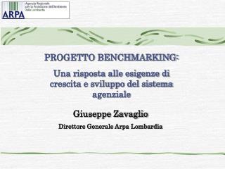PROGETTO BENCHMARKING:  Una risposta alle esigenze di crescita e sviluppo del sistema agenziale