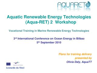 Aquatic Renewable Energy Technologies (Aqua-RET) 2  Workshop