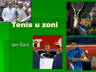 Tenis u zoni
