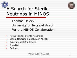 A Search for Sterile Neutrinos in MINOS