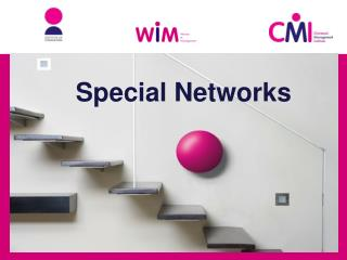 Special Networks