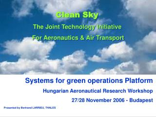 Systems for green operations Platform Hungarian Aeronautical Research Workshop