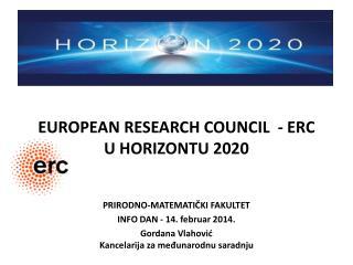 EUROPEAN RESEARCH COUNCIL   - ERC U  HORI Z ON TU  2020