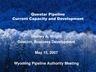 Questar Pipeline Current Capacity and Development
