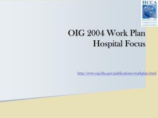OIG 2004 Work Plan Hospital Focus