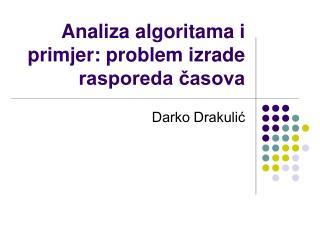 Analiza algoritama i primjer: problem izrade rasporeda časova