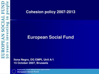 Cohesion policy 2007-2013 European Social Fund
