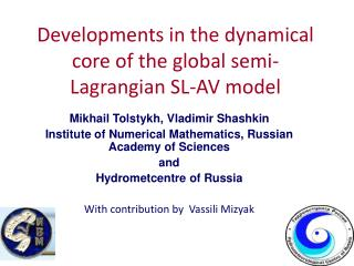 Developments in the dynamical core of the global semi-Lagrangian SL-AV model