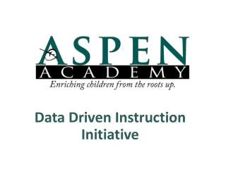 Data Driven Instruction Initiative