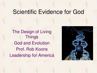 Scientific Evidence for God