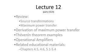 Lecture 12 (parts A & B)