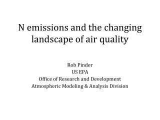 N emissions and the changing landscape of air quality