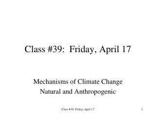 Class #39:  Friday, April 17