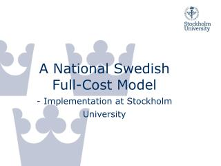 A National Swedish Full-Cost Model
