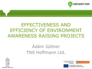 effectiveness and efficiency of environment AWARENESS RAISING projects