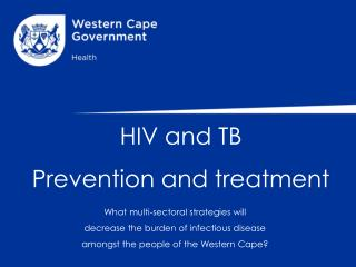 HIV and TB  Prevention and treatment