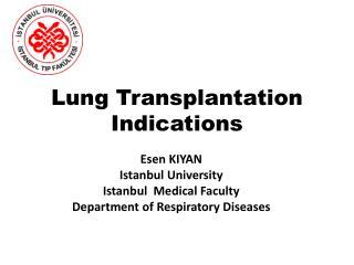 Lung Transplantation Indications