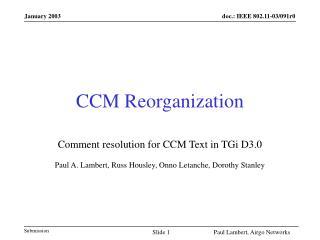 CCM Reorganization