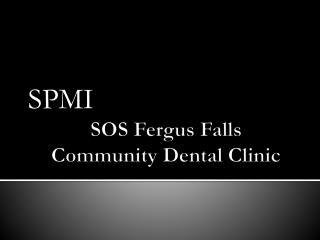 SOS Fergus Falls  Community Dental Clinic
