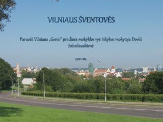 Vilniaus katalikų     Arkikatedra bazilika