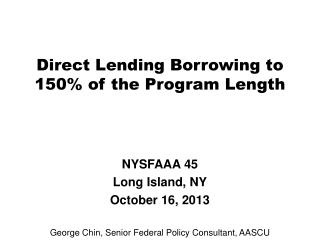 Direct Lending Borrowing to 150% of the Program Length