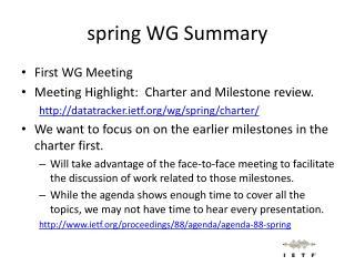 spring WG Summary