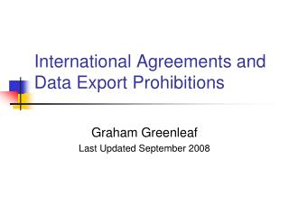 International Agreements and Data Export Prohibitions