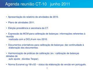 Agenda reuni�o CT-10   junho 2011