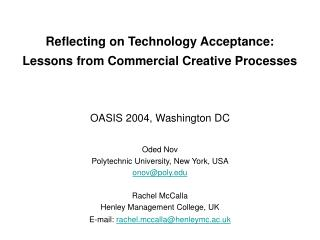 Reflecting on Technology Acceptance: Lessons from Commercial Creative Processes