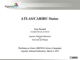 ATLAS/CARIBU Status