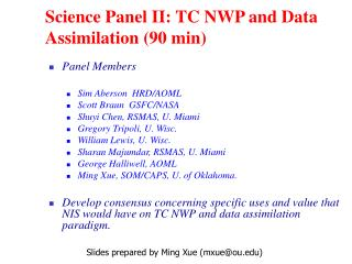 Science Panel II: TC NWP and Data Assimilation (90 min)