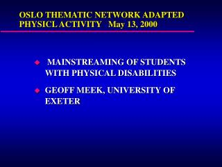 OSLO THEMATIC NETWORK ADAPTED PHYSICL ACTIVITY   May 13, 2000