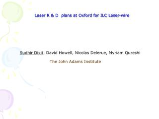 Laser R & D  plans at Oxford for ILC Laser-wire