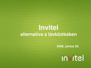 Invitel  alternatíva a távközlésben