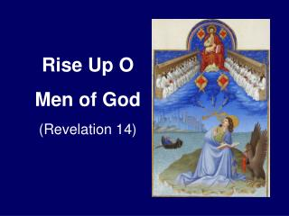 Rise Up O  Men of God (Revelation 14)