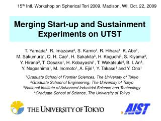 Merging Start-up and Sustainment Experiments on UTST
