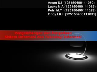 P engembangan dan Pengadaan Sistem Informasi dan Teknologi Informasi