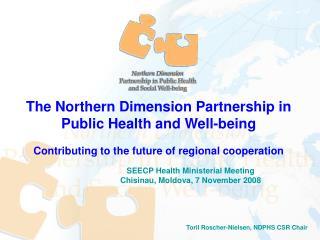 Toril Roscher-Nielsen, NDPHS CSR Chair