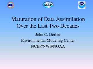 Maturation of Data Assimilation Over the Last Two Decades
