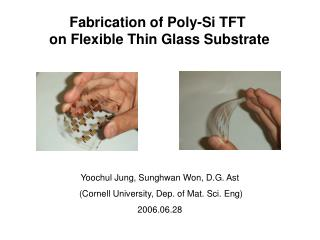 Fabrication of Poly-Si TFT  on Flexible Thin Glass Substrate