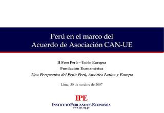 Perú en el marco del  Acuerdo de Asociación CAN-UE