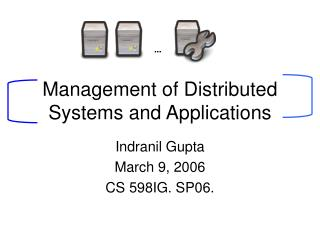Management of Distributed Systems and Applications