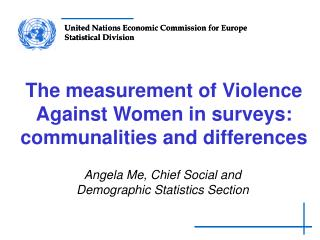 The measurement of Violence Against Women in surveys: communalities and differences