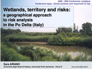 Wetlands, territory and risks: a geographical approach  to risk analysis  in the Po Delta (Italy)