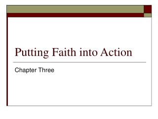 Putting Faith into Action
