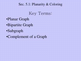Sec. 5.1: Planarity & Coloring
