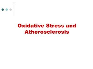 Oxidative Stress and Atherosclerosis