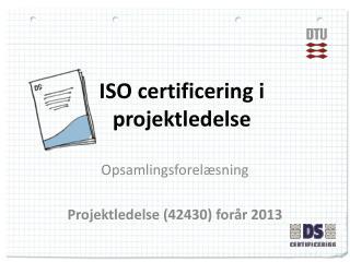 ISO certificering i projektledelse